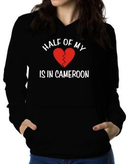 Half Of My Heart Is In Cameroon Women Hoodie