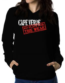 Cape Verde No Place For The Weak Women Hoodie
