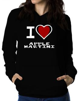 I Love Apple Martini Women Hoodie
