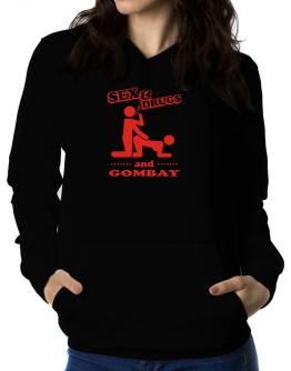 Sex & Drugs And Gombay Women Hoodie
