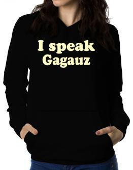 I Speak Gagauz Women Hoodie