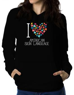 I love American Sign Language colorful hearts Women Hoodie