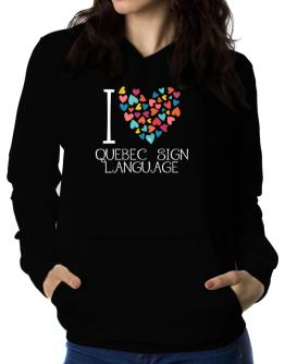 I love Quebec Sign Language colorful hearts Women Hoodie