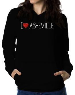 I love Asheville cool style Women Hoodie
