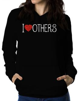 I love Others cool style Women Hoodie