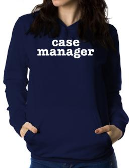 Case Manager Women Hoodie