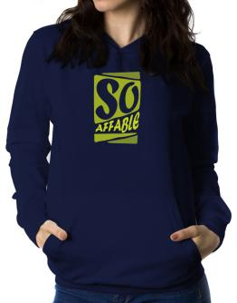 So Affable Women Hoodie