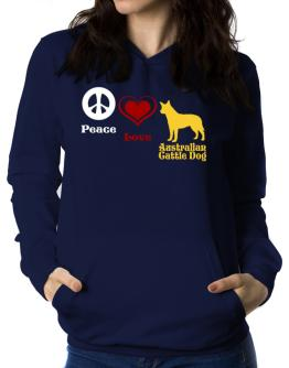 Peace, Love, Australian Cattle Dog Women Hoodie
