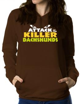 Attack Of The Killer Dachshunds Women Hoodie