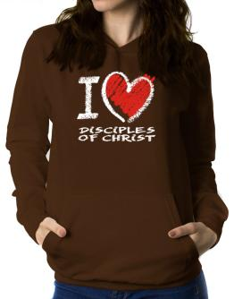 I love Disciples Of Christ chalk style Women Hoodie