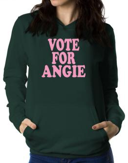 Vote For Angie Women Hoodie