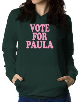 Vote For Paula Women Hoodie