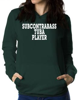 Subcontrabass Tuba Player - Simple Women Hoodie