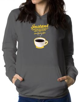 Instant Information Technology Systems Designer, just add coffee Women Hoodie