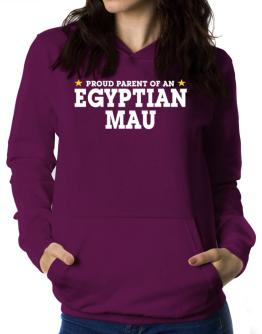 PROUD PARENT OF A Egyptian Mau Women Hoodie