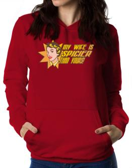 My Wife Is Spicier Than Yours! Women Hoodie