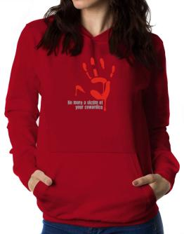 No More A Victim Of Your Cowardice Women Hoodie