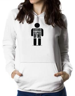 Quebec Sign Language Is A Piece Of Me Women Hoodie