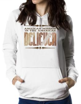 Anglican Mission In The Americas Believer Women Hoodie