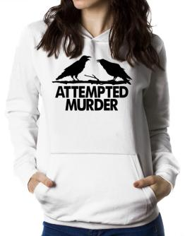 Crows Attempted Murder Women Hoodie