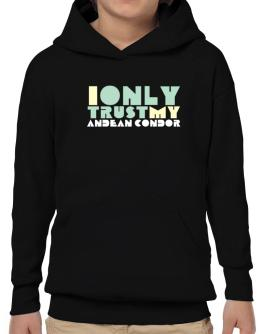 I Only Trust My Andean Condor Hoodie-Boys
