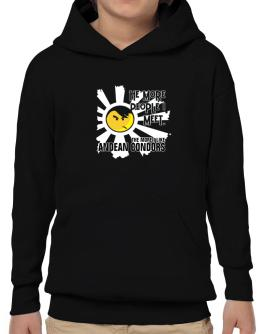 The More People I Meet, The More I Like Andean Condors Hoodie-Boys
