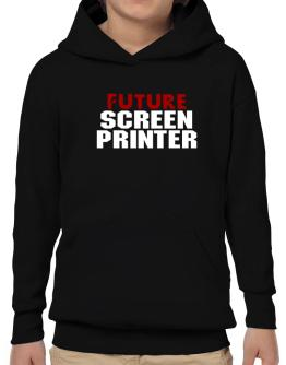Future Screen Printer Hoodie-Boys