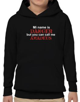 My Name Is Danger But You Can Call Me Amadeus Hoodie-Boys