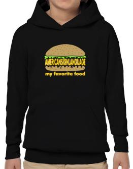 American Sign Language My Favorite Food Hoodie-Boys