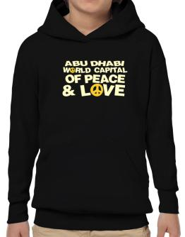 Abu Dhabi World Capital Of Peace And Love Hoodie-Boys