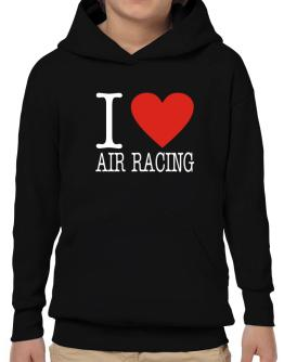 I Love Air Racing Classic Hoodie-Boys