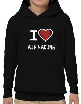 I Love Air Racing Hoodie-Boys