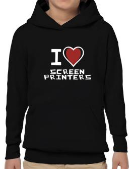 I Love Screen Printers Hoodie-Boys