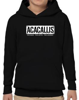 Acacallis : The Man - The Myth - The Legend Hoodie-Boys