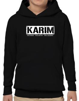 Karim : The Man - The Myth - The Legend Hoodie-Boys