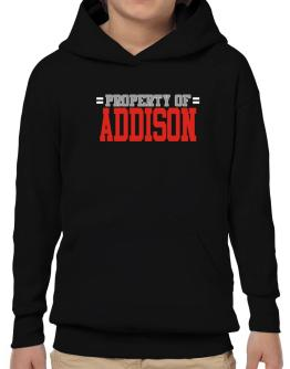 """ Property of Addison "" Hoodie-Boys"