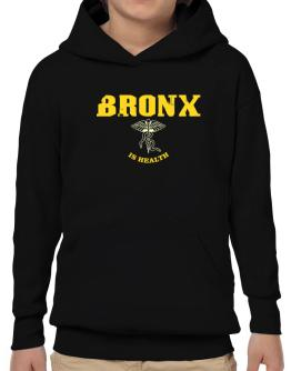 Bronx Is Health Hoodie-Boys