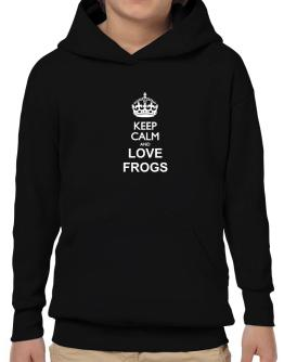 Keep calm and love Frogs Hoodie-Boys