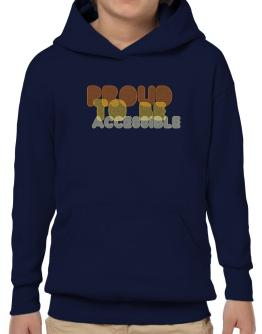 Proud To Be Accessible Hoodie-Boys