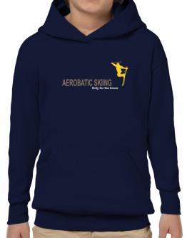""""""" Aerobatic Skiing - Only for the brave """" Hoodie-Boys"""