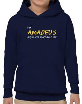 I Am Amadeus Do You Need Something Else? Hoodie-Boys