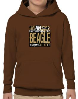 ... My Beagle Knows It All !!! Hoodie-Boys