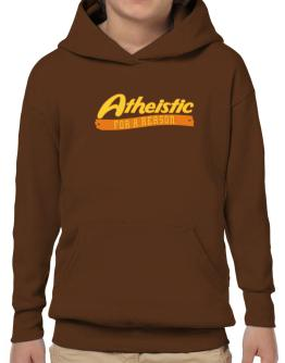 Atheistic For A Reason Hoodie-Boys