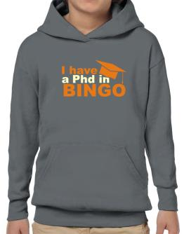 I Have A Phd In Bingo Hoodie-Boys