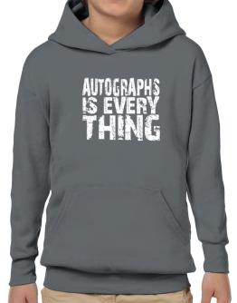Autographs Is Everything Hoodie-Boys