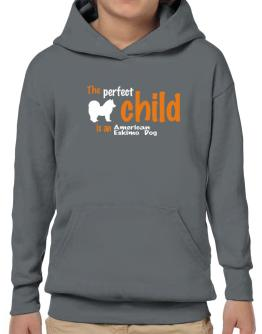 The Perfect Child Is An American Eskimo Dog Hoodie-Boys