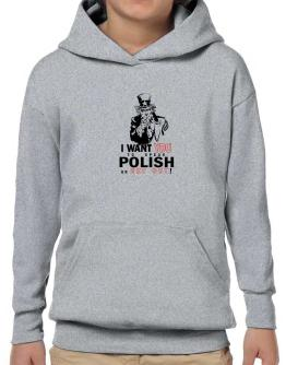I Want You To Speak Polish Or Get Out! Hoodie-Boys