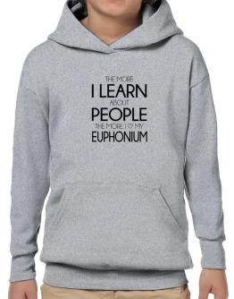 Poleras Con Capucha de The more I learn about people the more I love my Euphonium