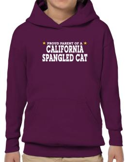 PROUD PARENT OF A California Spangled Cat Hoodie-Boys