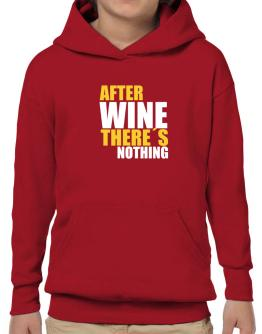 After Wine There